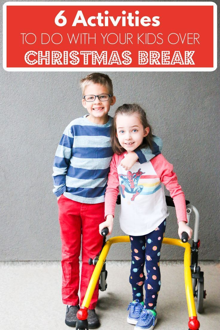Things To Do Over Christmas Break 2020 6 Things To Do With Kids Over Christmas Break in 2020 | Family