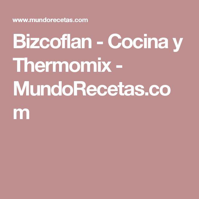 Bizcoflan - Cocina y Thermomix - MundoRecetas.com
