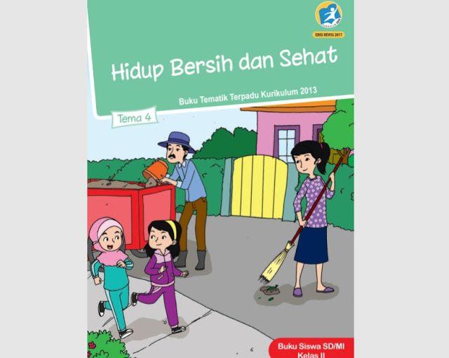 Download Ebook Buku SD Kelas 2 Tema 4 Kurikulum 2013 - Hidup Bersih dan sehat