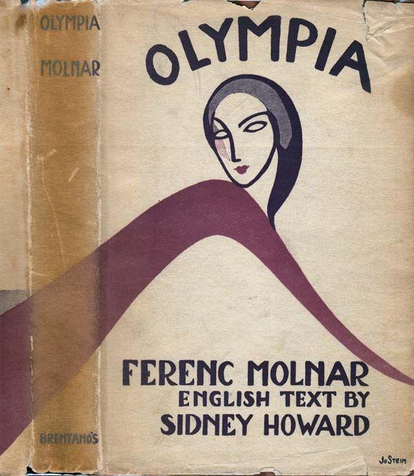 Olympia. Ferenc MOLNAR, Sidney HOWARD.