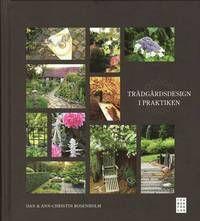 En praktisk bok om trädgårdsdesign du inte klarar dig utan!  Har du en tråkig eller ödslig tomt som du inte har en aning om hur du ska få trevlig? Eller har du kanske en minimal innergård som du vill utnyttja på bästa sätt? Då är det här boken för dig!  Trädgårdsdesign i praktiken är, precis som titeln anger, i första hand en praktisk bok men som tack vare sina vackra bilder även är en given s.k. Coffee Table Book. Här får du veta hur man planerar och delar in trädgården i olika rum, liksom…