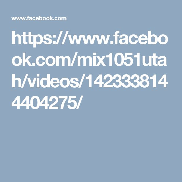 https://www.facebook.com/mix1051utah/videos/1423338144404275/