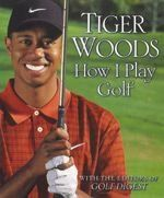 Tiger woods - how i play golf book by Tiger. $14.40. Learn From The Premier Golfer Of Our Time! The techniques explained in this golf instruction book do not reveal Tiger Woods' own predilections, but how he took care to make it a guide for everyone, men or women, young or old, tall or short. The book is structured differently from other books, starting at the green and progressing backwards - just the way Tiger learned to play. Tiger Woods - How I Play Golf fea...