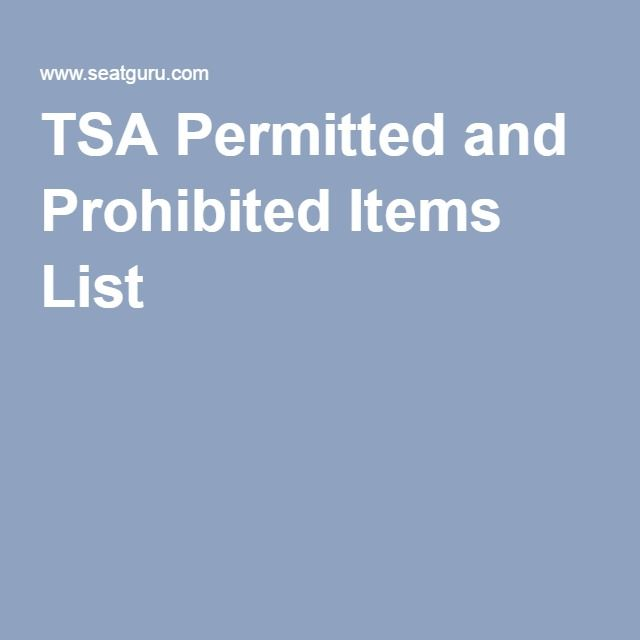 TSA Permitted and Prohibited Items List