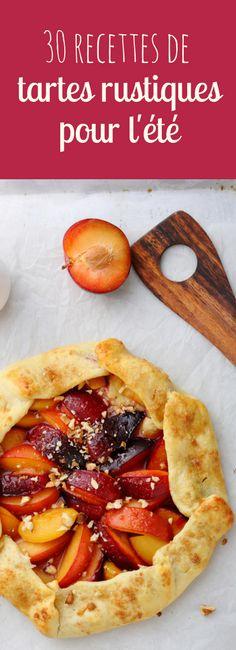 Aux pêches, aux mûres, aux abricots... 30 recettes faciles de tartes rustiques pour l'été !