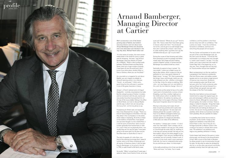 I-MAGAZINE sat down with Arnaud Bamberger, Managing Director at Cartier.