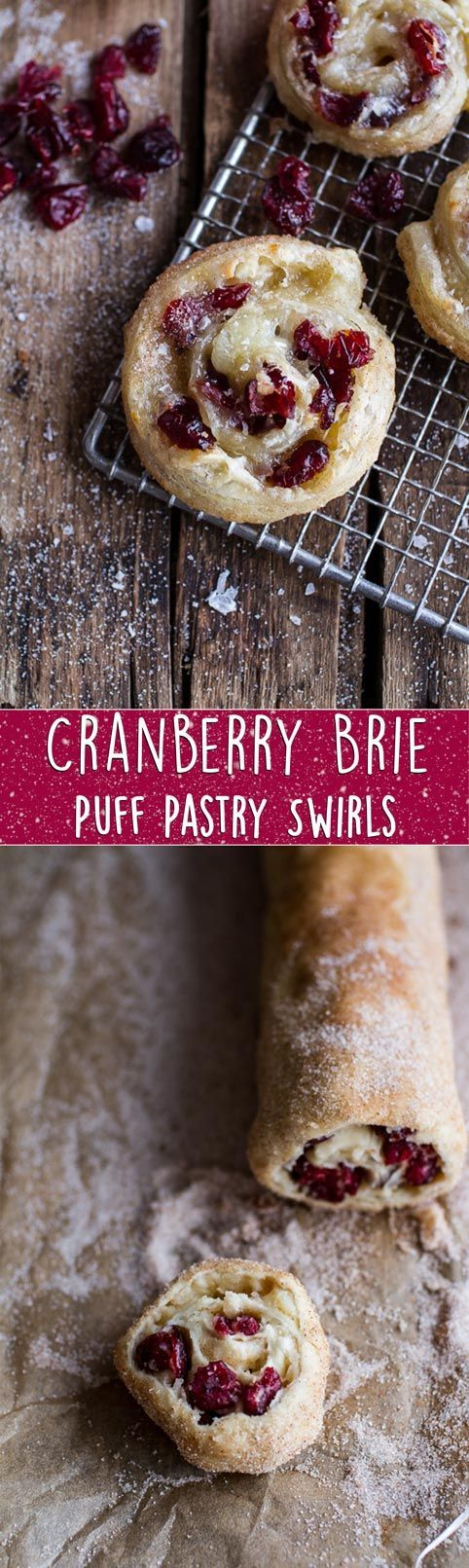 Five-Ingredient Cranberry and Brie Cinnamon Sugar Puff Pastry Swirls | halfbakedharvest.com @Half Baked Harvest