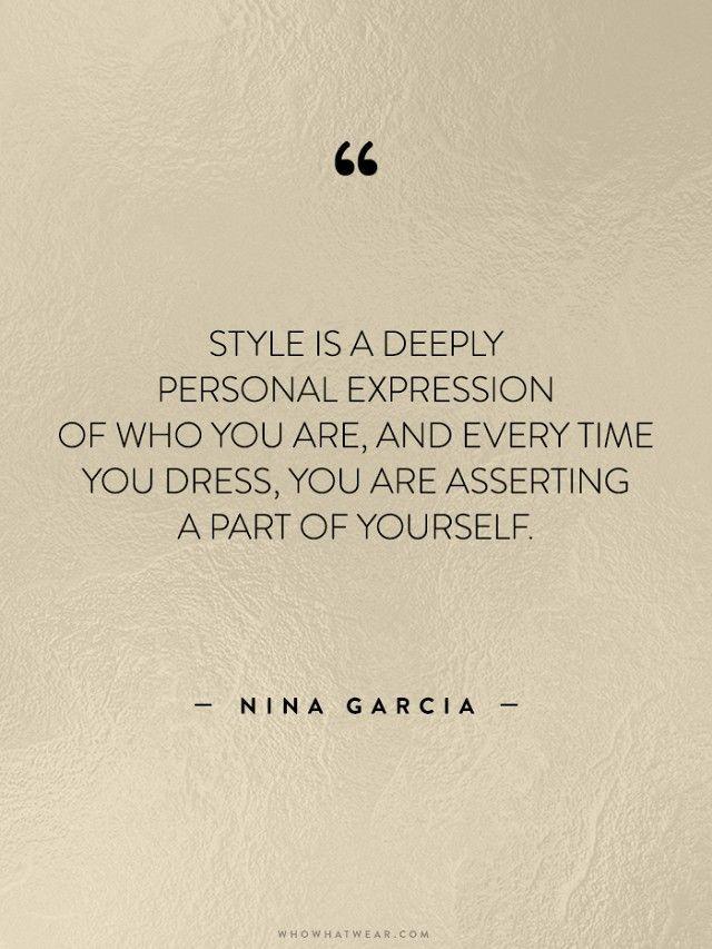 Nice fashion quotes from Nina Garcia   Fashion Quotes
