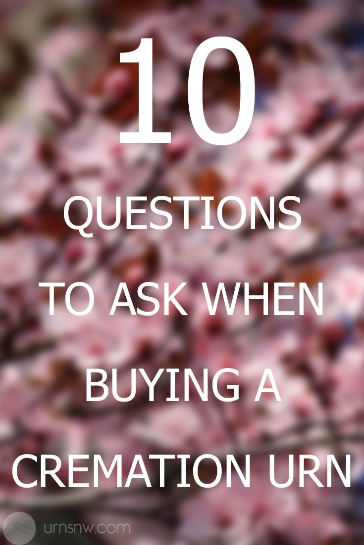 10 Questions to Ask When Buying A Cremation Urn