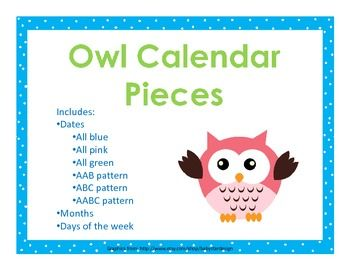 This owl themed calendar set is 52 pages, which includes: Dates: All blue, All pink, All green, AAB pattern, ABC pattern, AABC pattern (you can create your own patterns with the all blue, all pink, and all green pieces) Months Days of the week Does not include actual calendar- just the pieces for
