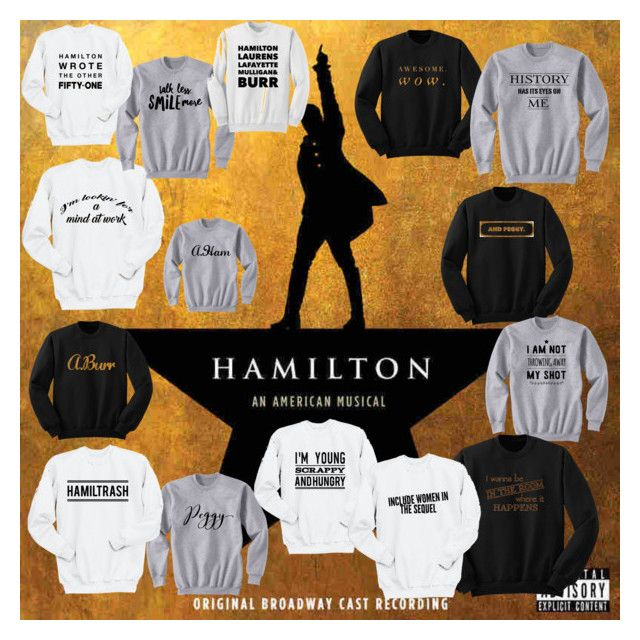 """""""Hamilton Sweatshirts"""" by wait-for-it ❤ liked on Polyvore featuring Hamilton"""