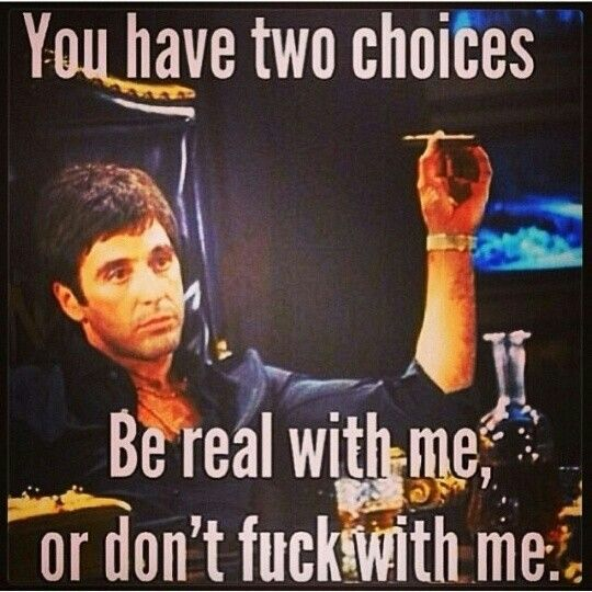 Scarface - You Have Two Choices