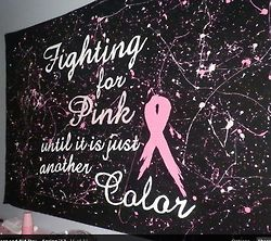 I'm a fighter for PINK!!!!
