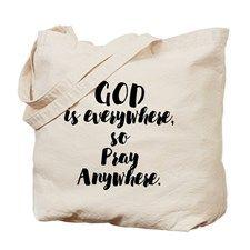 PRAY ANYWHERE Tote Bag