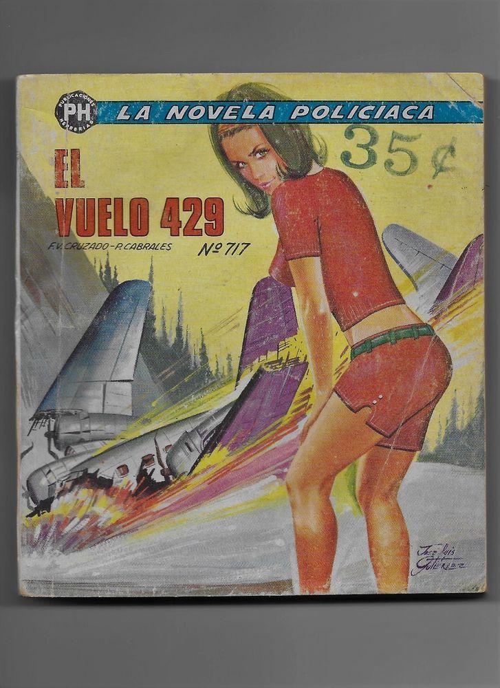La Novela Policiaca #717 El Vuelo 429 Oct 1971 Publicaciones Herrerias S.A.