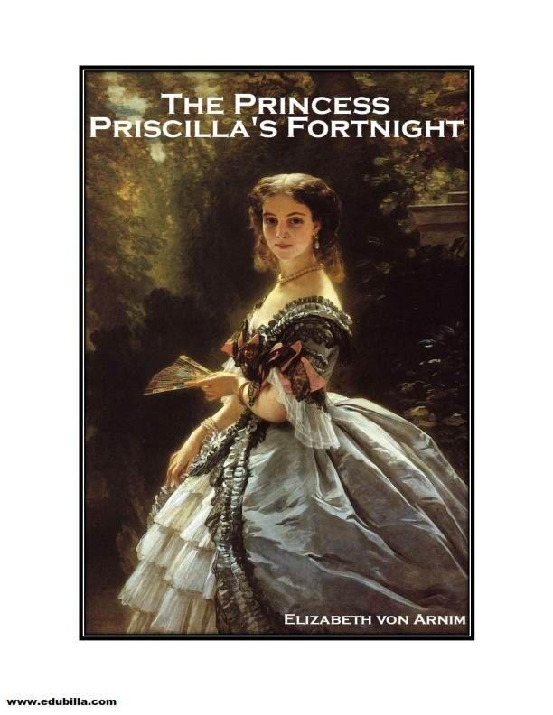 #education #edubilla #onbooks Read comedy novel The Princess Priscilla's Fortnight by British novelist Elizabeth Von Arnim fiction Onbook at Edubilla.com.
