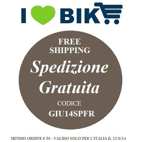SPEDIZIONE GRATUITA solo OGGI!!! digita il codice GIU14SPFR BUON SABATO A TUTTI !! www.ilovebike.it/
