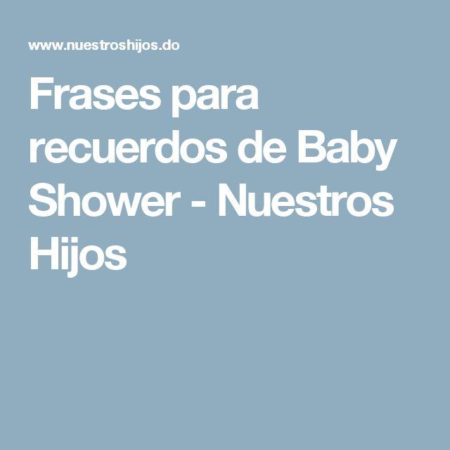 Frases para recuerdos de Baby Shower - Nuestros Hijos
