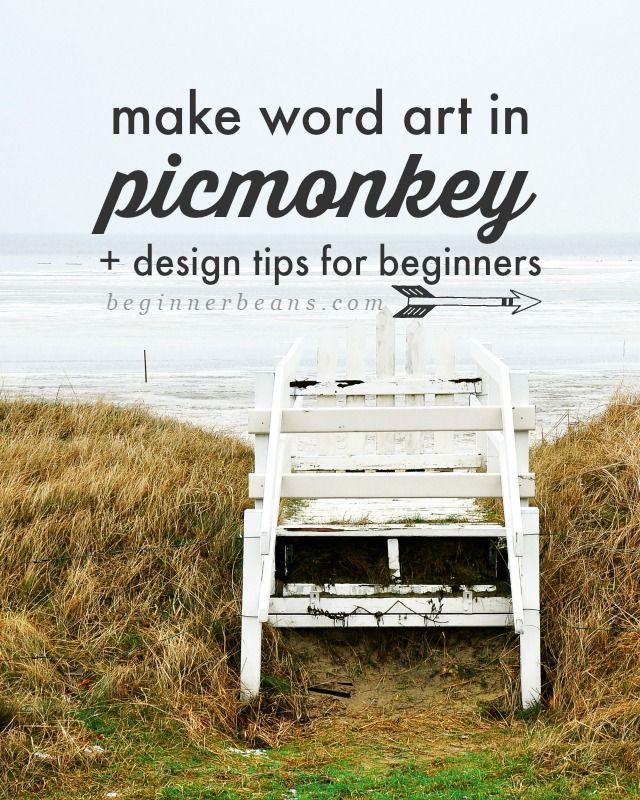 Beginner Beans: Making word art in PicMonkey PLUS Design 101