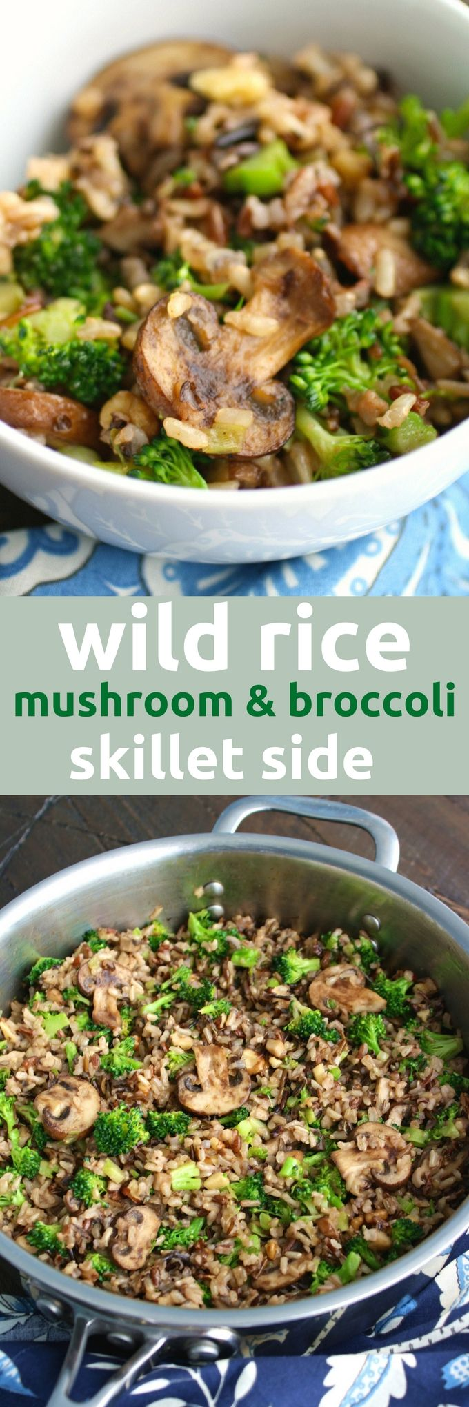 Wild Rice Mushroom and Broccoli Skillet Side is a great side dish for any meal, including the holidays! You'll love this side dish with wild rice as the star!