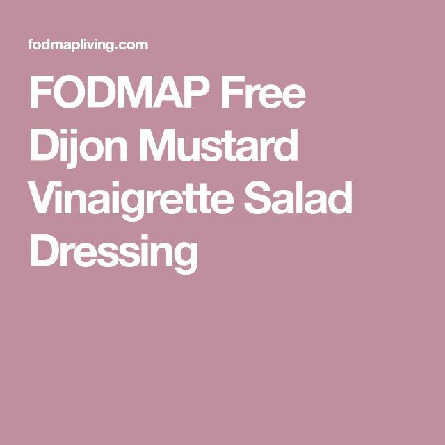 FODMAP Free Dijon Mustard Vinaigrette Salad Dressing