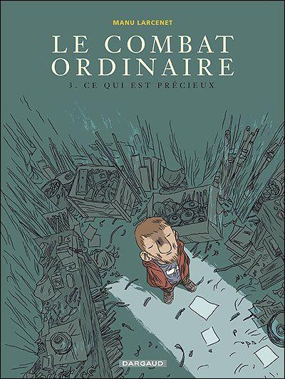 Manu Larcenet - Le combat ordinaire