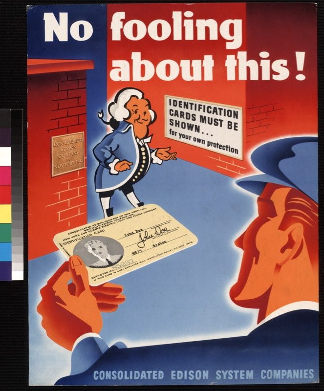 ID cards must be shown.  US.  Consolidated Edison System Companies.  c. 1942-1945