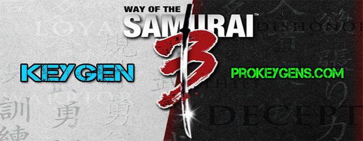 Way of the Samurai 3 CD Key Generator 2016