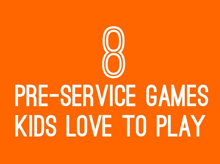 8 Pre-Service Games Kids Love to Play ~ RELEVANT CHILDREN'S MINISTRY
