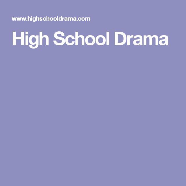 High School Drama