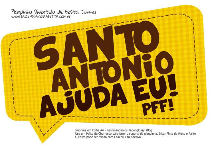 Uau! Veja o que temos para Plaquinha-Divertida-Festa-Junina-Santo-Antonio