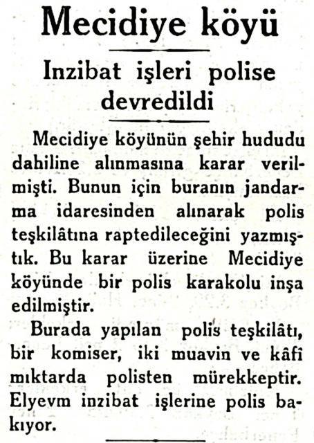 """Mecidiye köyünün """"İstanbul şehri hudutlarına alınmasına"""" karar verildi. (1932)"""