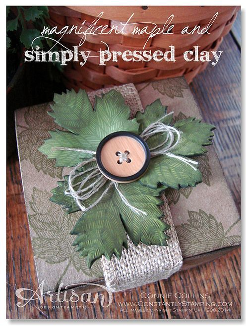 Connie Collins - ConstantlyStamping.com. Leaves stamped and molded with Simply Pressed Clay and Magnificent Maple leaf stamp by Stampin' Up!