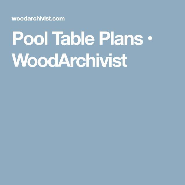 Pool Table Plans • WoodArchivist
