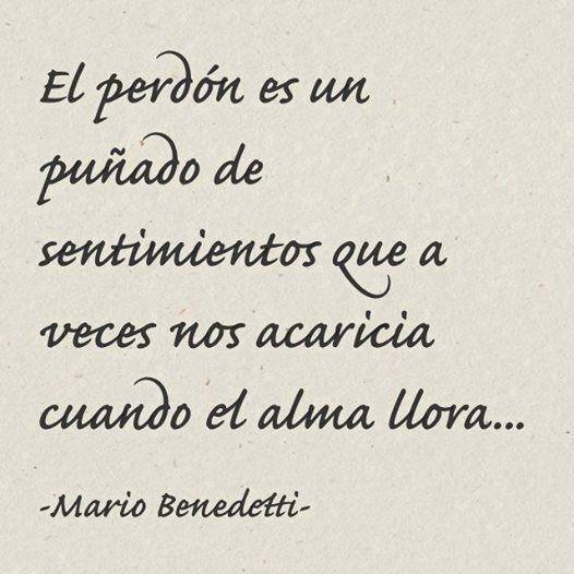 -Mario Benedetti