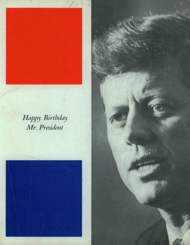 "The program from a ""Birthday Salute"" in honor of President John F. Kennedy, New York, May 19, 1962."