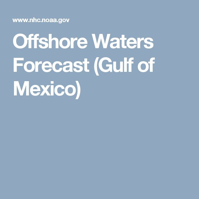 Offshore Waters Forecast (Gulf of Mexico)