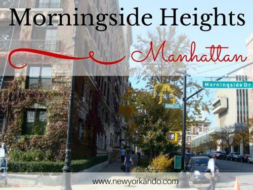 Barrio universitario y liberal. La Universidad de Columbia define Morningside Heights: librerías, bares, buena música. Qué ver, cómo llegar