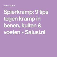 Spierkramp: 9 tips tegen kramp in benen, kuiten & voeten - Salusi.nl