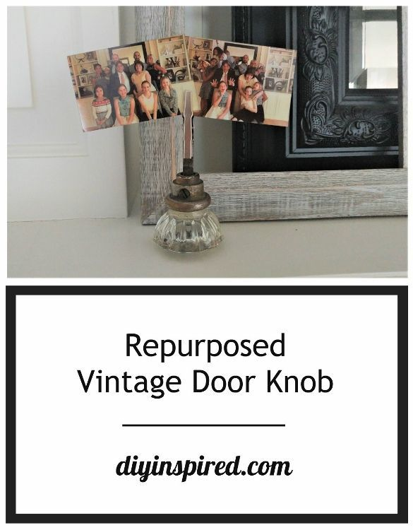 Repurposed Vintage Door Knob Photo Holder - Use it for photos, memos, name cards, or food labels while entertaining.