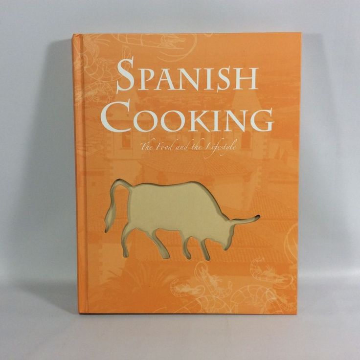 Spanish Cooking The Food And Lifestyle Beverly Leblanc 2004 Hardcover Parragon