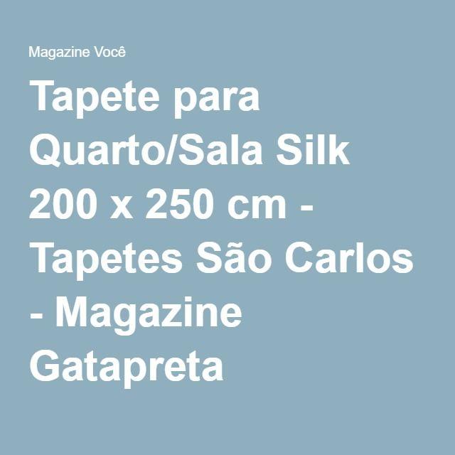 Tapete para Quarto/Sala Silk 200 x 250 cm - Tapetes São Carlos - Magazine Gatapreta