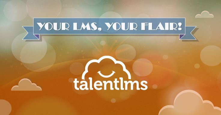 12+1 TalentLMS customizations that will improve your users' eLearning experience #TalentLMS #customizations #personalize #eLearning