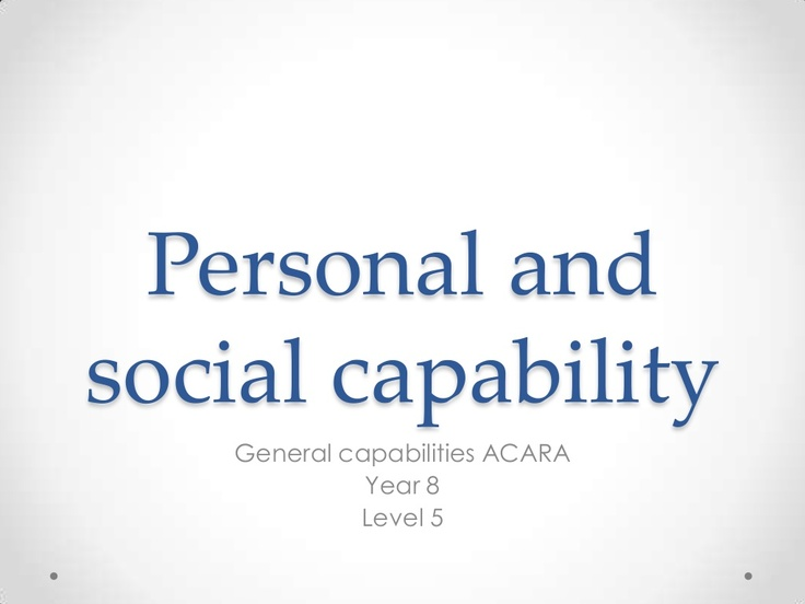 personal-and-social-capability-year-8 by Cathy Woods via Slideshare