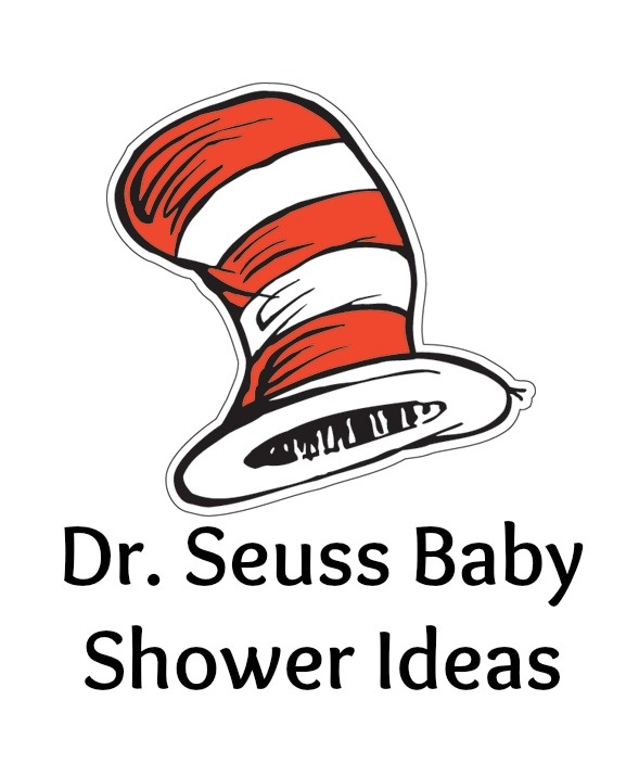 Dr. Seuss Baby Shower Ideas. Red black and white theme. Quotes everywhere. Big hats ... Etc