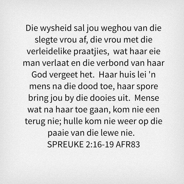 Mans neem hierdie wyse raad van Salomo en maak dit jou eie. Bly weg van die kwaad en jaag die goeie na. Die gras is nie altyd groener aan die ander kant nie. #wysheid #slegteVrou #huwelik #wyseMan #goeieRaad
