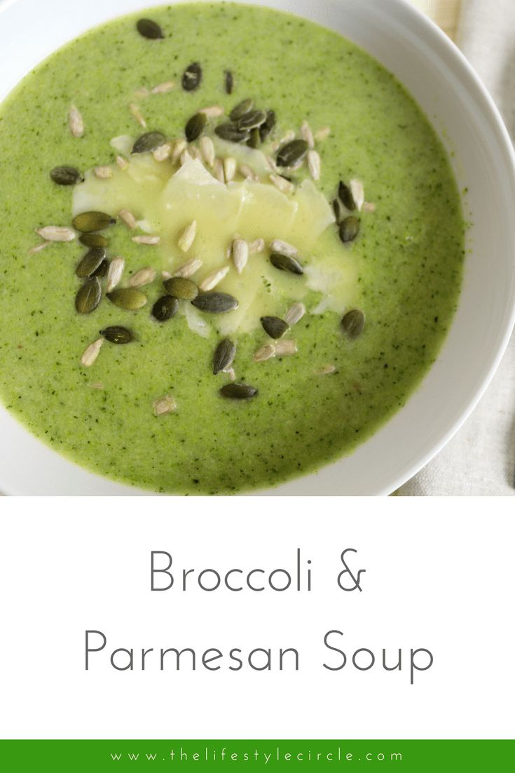 Broccoli & Parmesan Soup - get in the  healthy habit of making one pot of soup a week so you have a readymade, healthy meal on standby
