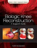 Biologic knee reconstruction : a surgeon's guide
