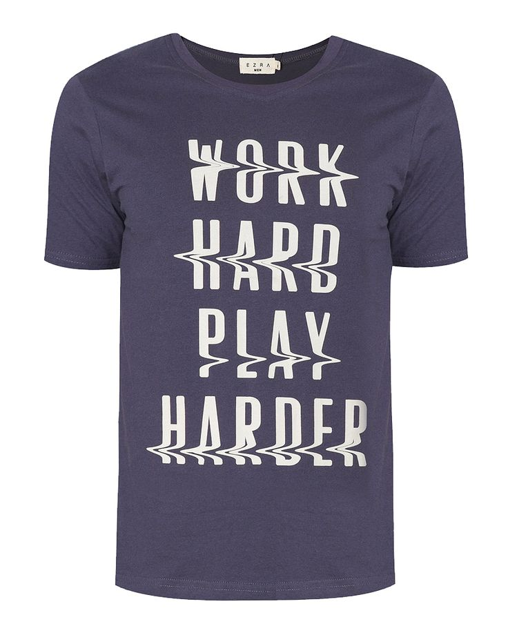 "Work Hard Play Harder Tee by EZRA. Cotton t-shirt with grey color and "" Work hard, play harder "" words with white color, rounded neck, short sleeves, navy blue color, regular fit. This comfy t-shirt and the words just perfect.   http://www.zocko.com/z/JJ69V"