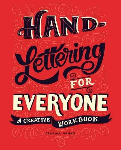 Hand-Lettering for Everyone: A Creative Workbook by Cristina Vanko http://www.amazon.com/dp/0399173013/ref=cm_sw_r_pi_dp_ktPkwb1F7P8HK